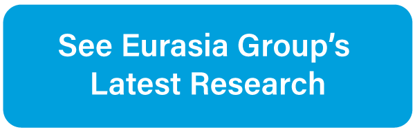 See Eurasia Group's Latest Research